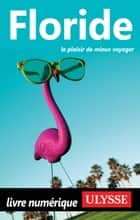 Floride ebook by Claude Morneau