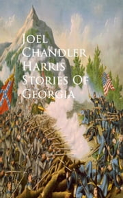 Stories Of Georgia ebook by Joel    Chandler Harris