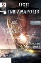 USS Indianapolis Intégrale - Tomes 1 & 2 ebook by Damien Maric