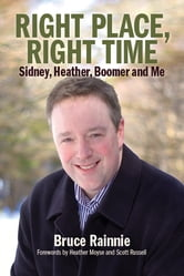 Right Place, Right Time ebook by Bruce Rainnie