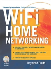 Wi-Fi Home Networking ebook by Kobo.Web.Store.Products.Fields.ContributorFieldViewModel