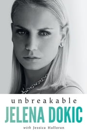 Unbreakable ebook by Jess Halloran, Jelena Dokic