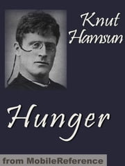 Hunger (Mobi Classics) ebook by Knut Hamsun,George Egerton (Translator)