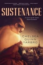 Sustenance ebook by Chelsea Quinn Yarbro