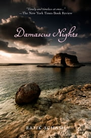 Damascus Nights ebook by Rafik Schami,Philip Boehm