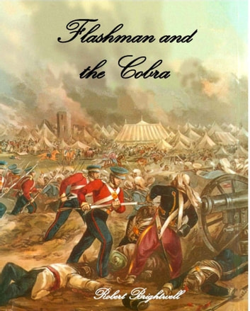 Flashman and the Cobra ebook by Robert Brightwell