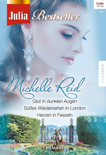 Julia Bestseller Band 146 ebook by Michelle Reid