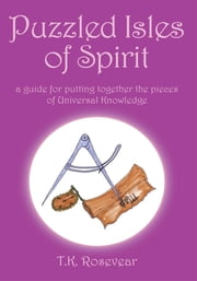 Puzzled Isles of Spirit ebook by T.K. Rosevear