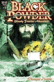 BLACK POWDER #5 (OF 6) ebook by Dwayne Harris