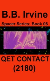 Qet Contact (2180) ebook by B.B. Irvine