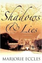 Shadows & Lies ebook by Marjorie Eccles