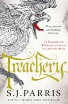 Treachery (Giordano Bruno, Book 4) ebook by S. J. Parris