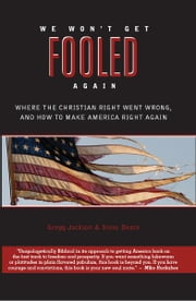 We Won't Get Fooled Again ebook by Gregg Jackson, Steve Deace