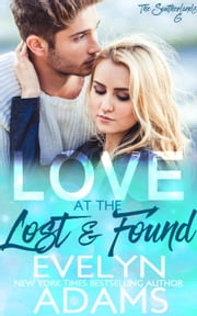 Love at the Lost and Found - The Southerlands, #6 ebook by Evelyn Adams