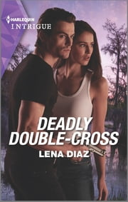 Deadly Double-Cross ebook by