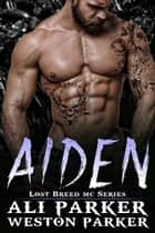 Aiden ebook by Ali Parker