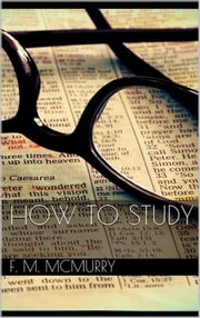 How to Study ebook by Frank M. Mcmurry