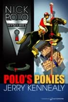 Polo's Ponies ebook by Jerry Kennealy