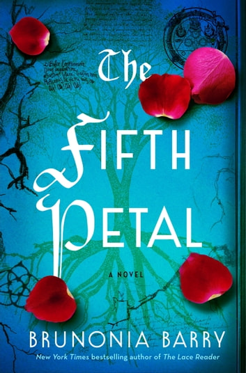 The Fifth Petal - A Novel of Salem ebook by Brunonia Barry