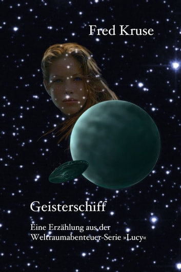 Geisterschiff eBook by Fred Kruse