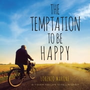 Temptation to Be Happy, The audiobook by Lorenzo Marone
