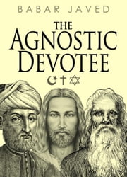 The Agnostic Devotee