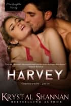 Harvey ebook by Krystal Shannan