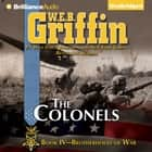 Colonels, The audiobook by W.E.B. Griffin