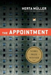 The Appointment - A Novel ebook by Herta Müller