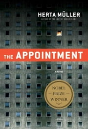 The Appointment - A Novel ebook by Herta Müller,Michael Hulse,Philip Boehm