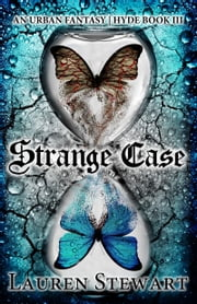Strange Case - an Urban Fantasy ebook by Lauren Stewart