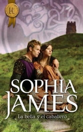 La bella y el caballero ebook by SOPHIA JAMES