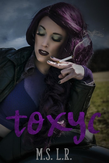 Toxyc ebook by M.S. L.R.