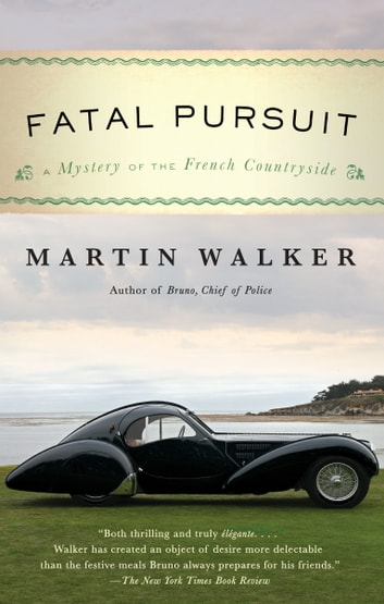 Fatal Pursuit - A Mystery of the French Countryside ebook by Martin Walker