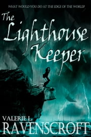The Lighthouse Keeper ebook by Valerie L. Ravenscroft