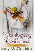 Thanksgiving in Connecticut ebook by May McGoldrick