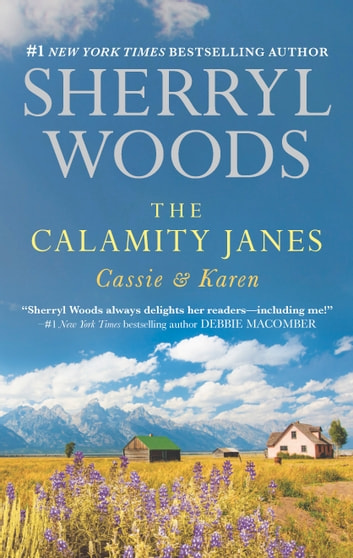 The Calamity Janes: Cassie & Karen - Do You Take This Rebel?\Courting the Enemy ebook by Sherryl Woods
