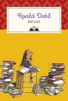 Matilde ebook by Roald Dahl