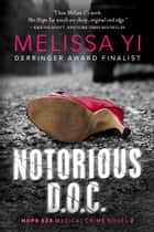 Notorious D.O.C. ebook by Melissa Yi, Melissa Yuan-Innes