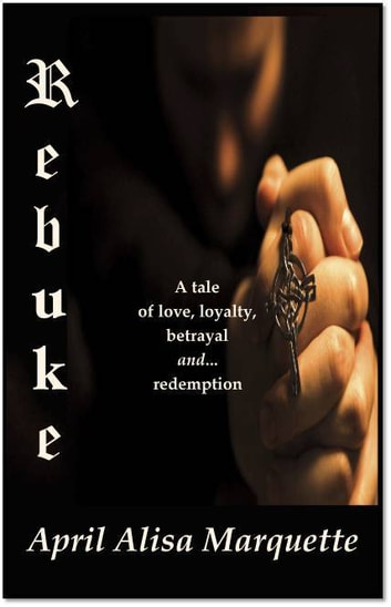 Rebuke ebook by April Alisa Marquette