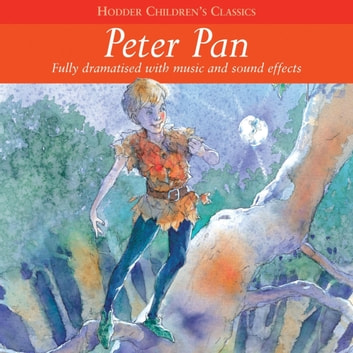 Children's Audio Classics: Peter Pan audiobook by Arcadia