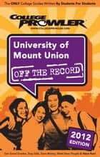 University of Mount Union 2012 ebook by Steph Monsanty