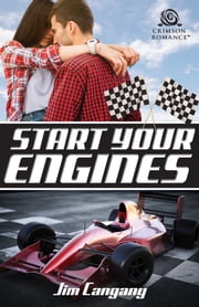 Start Your Engines ebook by Jim Cangany