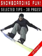 Snowboarding Fun! ebook by Jeannine Hill