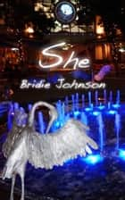 She ebook by Bridie Johnson