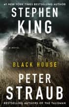 Black House ebook by Stephen King, Peter Straub