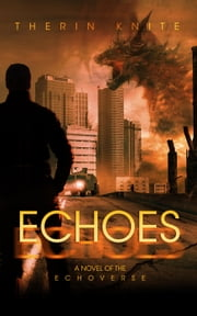 Echoes - Echoes, #1 ebook by Therin Knite