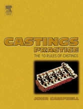 Castings Practice: The Ten Rules of Castings ebook by Campbell, John