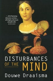 Disturbances of the Mind ebook by Douwe Draaisma,Barbara Fasting