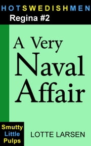 A Very Naval Affair (Regina #2) ebook by Lotte Larsen
